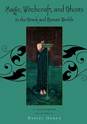 9780195385205: Magic, Witchcraft and Ghosts in the Greek and Roman Worlds