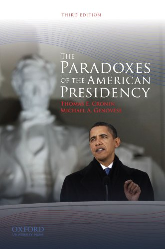 9780195385281: The Paradoxes of the American Presidency