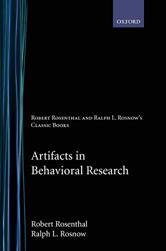 9780195385540: Artifacts in Behavioral Research: Robert Rosenthal and Ralph L. Rosnow's Classic Books