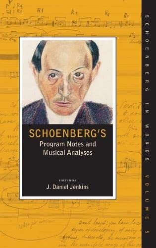 9780195385571: Schoenberg's Program Notes and Musical Analyses (Schoenberg in Words)