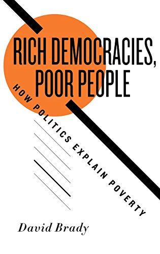 9780195385878: Rich Democracies, Poor People: How Politics Explain Poverty