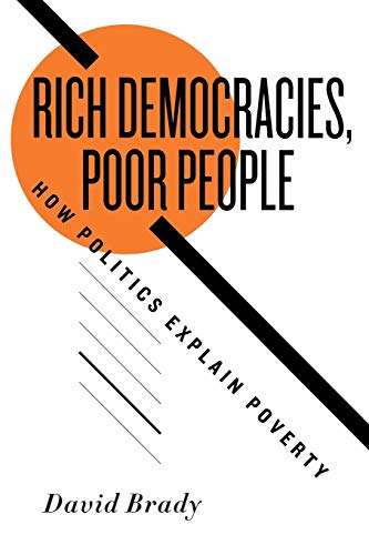 9780195385915: Rich Democracies, Poor People: How Politics Explain Poverty