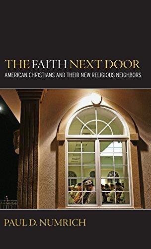 9780195386219: The Faith Next Door: American Christians and Their New Religious Neighbors