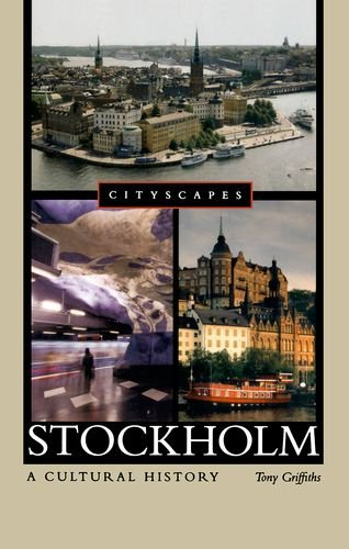 9780195386387: Stockholm: A Cultural History (Cityscapes)