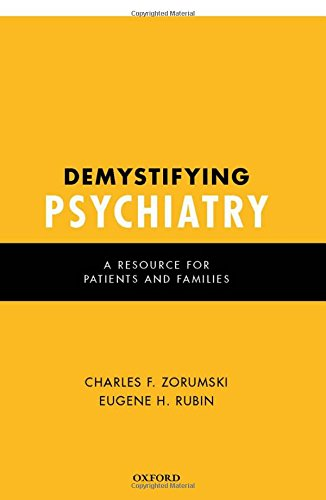 9780195386400: Demystifying Psychiatry: A Resource for Patients and Families