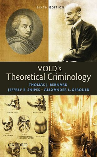 Vold's Theoretical Criminology: Gerould, Alexander L.,