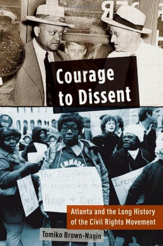 9780195386592: Courage to Dissent: Atlanta and the Long History of the Civil Rights Movement