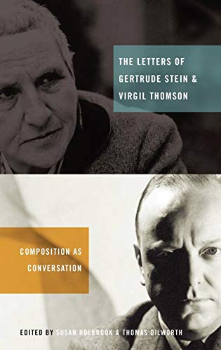 9780195386639: The Letters of Gertrude Stein and Virgil Thomson: Composition as Conversation