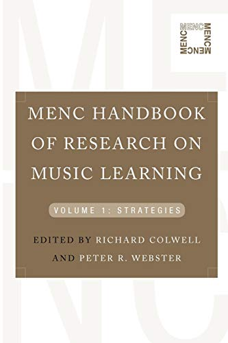 9780195386684: MENC Handbook of Research on Music Learning: Volume 1: Strategies