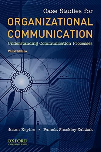 9780195386721: Case Studies for Organizational Communication: Understanding Communication Processes