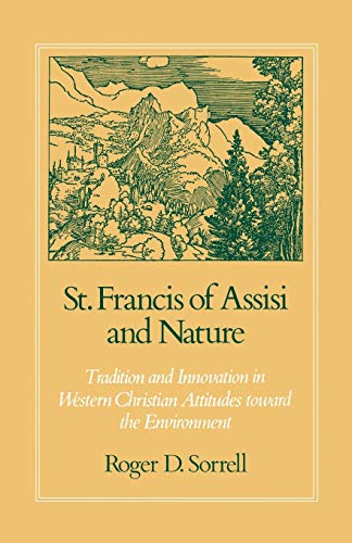 9780195386738: St. Francis of Assisi and Nature: Tradition and Innovation in Western Christian Attitudes toward the Environment