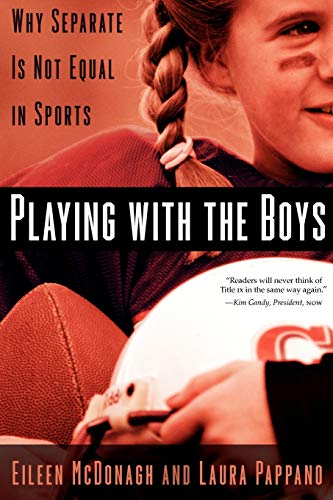 9780195386776: Playing With the Boys: Why Separate is Not Equal in Sports