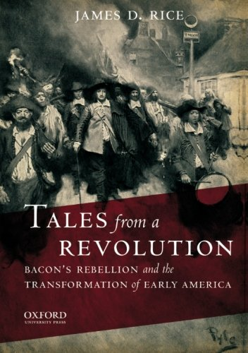 9780195386943: Tales from a Revolution: Bacon's Rebellion and the Transformation of Early America (New Narratives in American History)