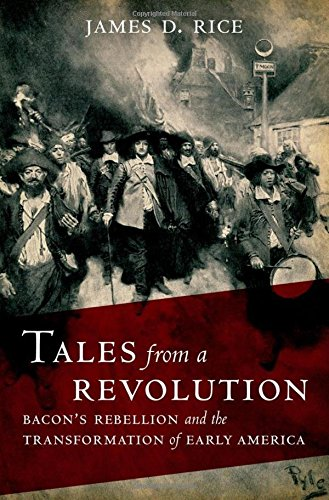 9780195386950: Tales from a Revolution: Bacon's Rebellion and the Transformation of Early America (New Narratives in American History)