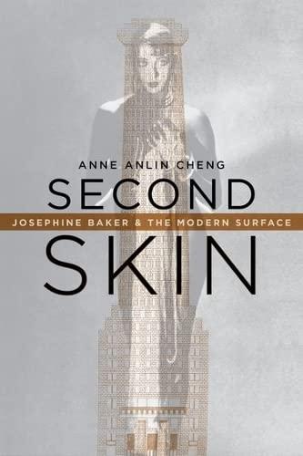 9780195387056: Second Skin: Josephine Baker & the Modern Surface