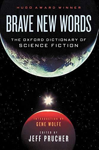 9780195387063: Brave New Words