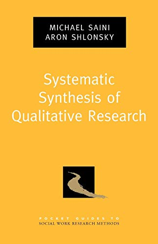9780195387216: Systematic Synthesis of Qualitative Research (Pocket Guides to Social Work Research Methods)