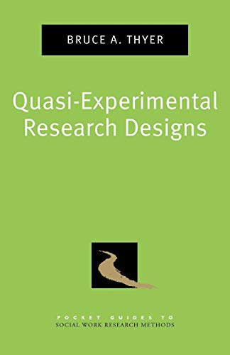 9780195387384: Quasi-Experimental Research Designs (Pocket Guide to Social Work Research Methods)