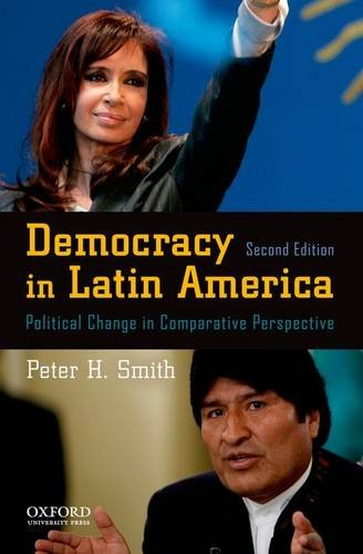 9780195387735: Democracy in Latin America: Political Change in Comparative Perspective