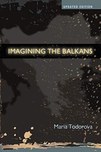 9780195387865: Imagining the Balkans