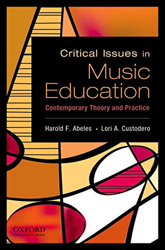 9780195388152: Critical Issues in Music Education: Contemporary Theory and Practice