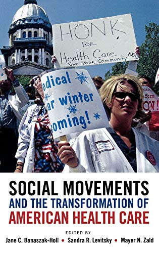 9780195388299: Social Movements and the Transformation of American Health Care