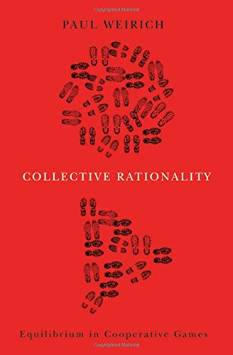 9780195388381: Collective Rationality: Equilibrium in Cooperative Games