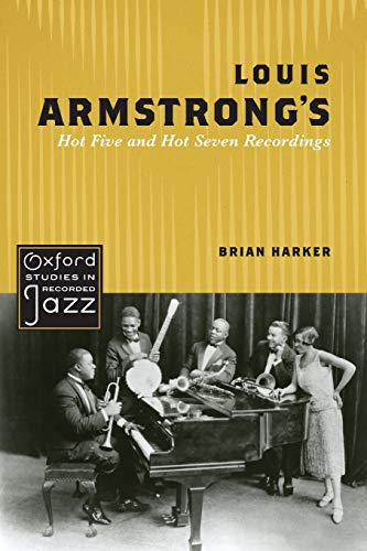 9780195388404: Louis Armstrong's Hot Five and Hot Seven Recordings (Oxford Studies in Recorded Jazz)