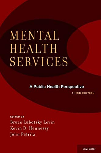 9780195388572: Mental Health Services: A Public Health Perspective