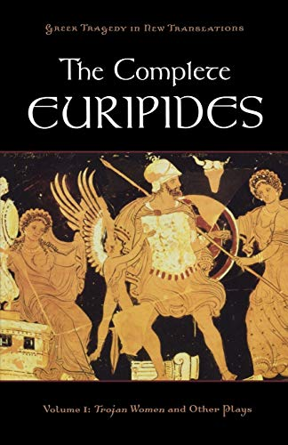 9780195388671: 1: The Complete Euripides: Volume I: Trojan Women and Other Plays (Greek Tragedy in New Translations)