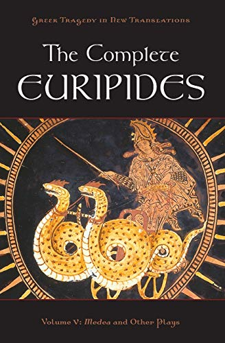 9780195388718: The Complete Euripides: Volume V: Medea and Other Plays (Greek Tragedy in New Translations)