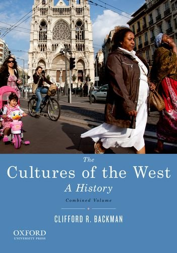 The Cultures of the West, Combined Volume: Backman, Clifford R.
