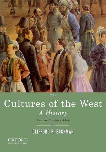 9780195388916: 2: The Cultures of the West, Volume Two: Since 1350: A History