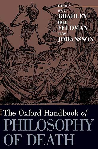 9780195388923: The Oxford Handbook of Philosophy of Death (Oxford Handbooks)