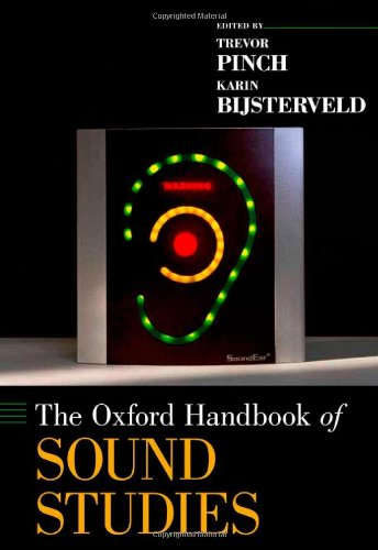 9780195388947: The Oxford Handbook of Sound Studies (Oxford Handbooks in Music)