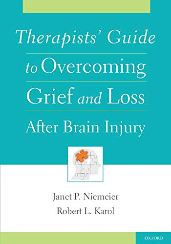 9780195388961: Therapists' Guide to Overcoming Grief and Loss After Brain Injury
