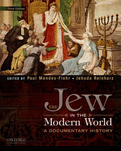 9780195389067: The Jew in the Modern World: A Documentary History