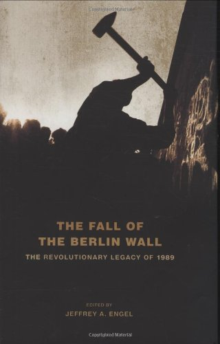 9780195389104: The Fall of the Berlin Wall: The Revolutionary Legacy of 1989