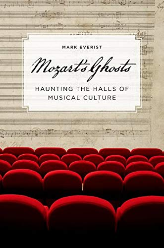 9780195389173: Mozart's Ghosts: Haunting the Halls of Musical Culture