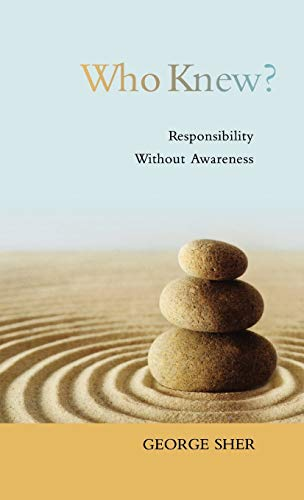9780195389197: Who Knew?: Responsibility Without Awareness