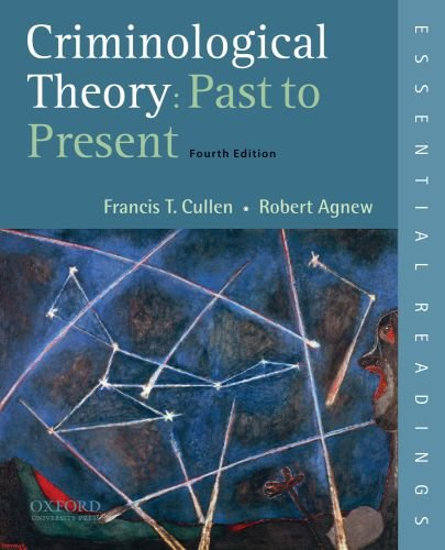 9780195389555: Criminological Theory: Past to Present: Essential Readings