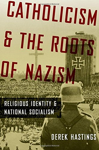9780195390247: Catholicism and the Roots of Nazism: Religious Identity and National Socialism