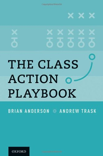 The Class Action Playbook: Brian Anderson; Andrew