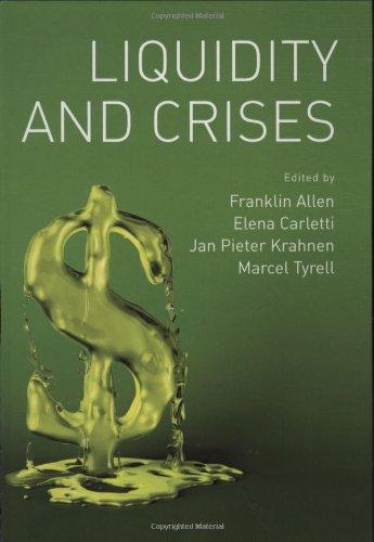 9780195390704: Liquidity and Crises