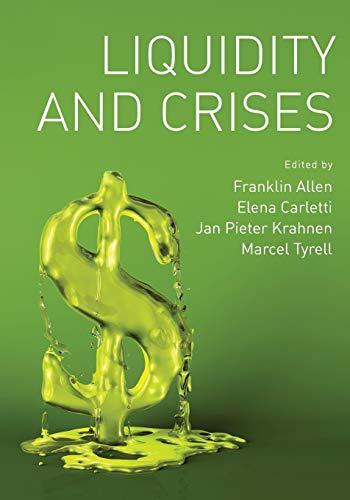 9780195390711: Liquidity and Crises