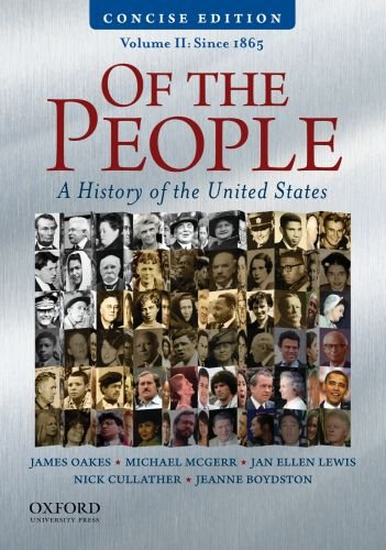 9780195390742: Of the People: A Concise History of the United States, Volume II: Since 1865