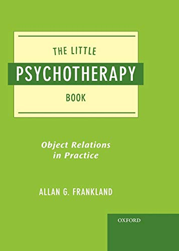9780195390810: The Little Psychotherapy Book: Object Relations in Practice