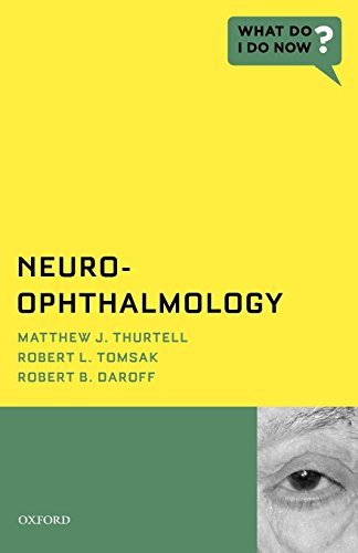 9780195390841: Neuro-Ophthalmology (What Do I Do Now)