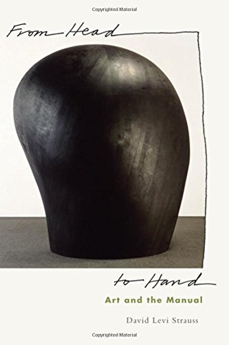 9780195391220: From Head to Hand: Art and the Manual