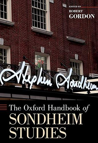 9780195391374: The Oxford Handbook of Sondheim Studies (Oxford Handbooks)